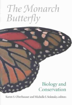 The Monarch Butterfly: Biology and Conservation (Hardcover)
