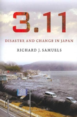 3.11: Disaster and Change in Japan (Hardcover)