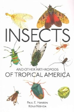 Insects and Other Arthropods of Tropical America (Paperback)