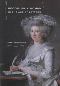 Becoming a Woman in the Age of Letters (Paperback)