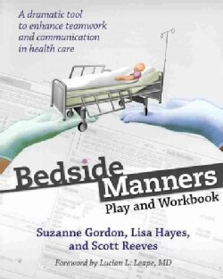 Bedside Manners: Play and Workbook (Paperback)