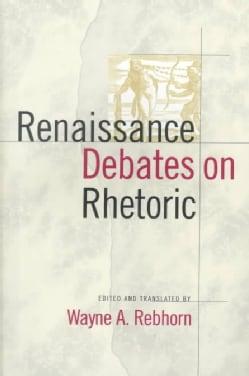 Renaissance Debates on Rhetoric (Paperback)