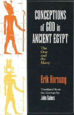 Conceptions of God in Ancient Egypt: The One and the Many (Paperback)