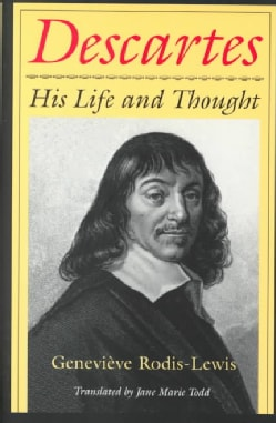Descartes: His Life and Thought (Paperback)