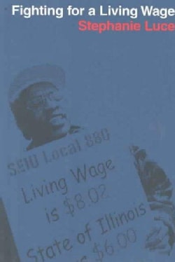 Fighting For A Living Wage (Paperback)