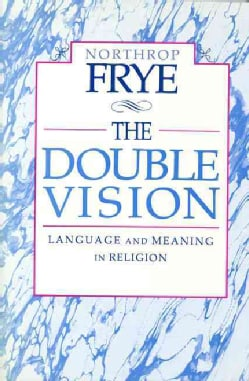 The Double Vision: Language and Meaning in Religion (Paperback)