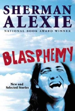 Blasphemy: New and Selected Stories (Hardcover)