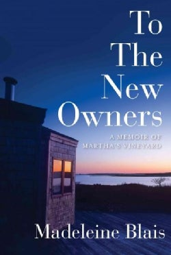 To the New Owners: A Martha's Vineyard Memoir (Hardcover)