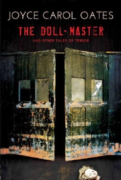 The Doll-Master and Other Tales of Terror (Paperback)