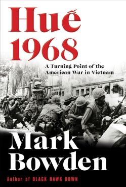 Hue 1968: A Turning Point of the American War in Vietnam (Hardcover)