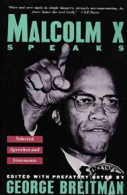 Malcolm X Speaks: Selected Speeches and Statements (Paperback)