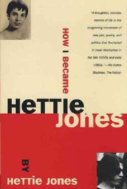 How I Became Hettie Jones (Paperback)