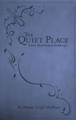 The Quiet Place: Daily Devotional Readings (Paperback)