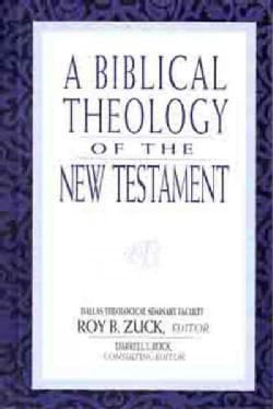 A Biblical Theology of the New Testament (Hardcover)
