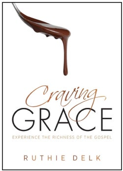 Craving Grace: Experience the Richness of the Gospel (Paperback)