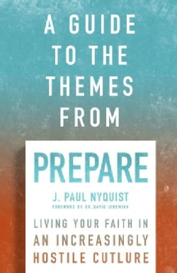 A Guide to the Themes from Prepare (Paperback)
