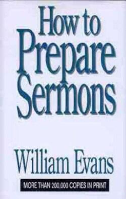 How to Prepare Sermons (Hardcover)