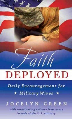 Faith Deployed: Daily Encouragement for Military Wives (Paperback)