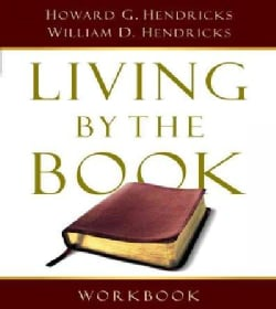 Living by the Book Workbook: The Art and Science of Reading the Bible (Paperback)