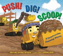 Push! Dig! Scoop!: A Construction Counting Rhyme (Hardcover)
