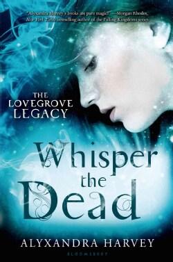 Whisper the Dead (Hardcover)