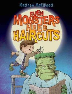 Even Monsters Need Haircuts (Board book)