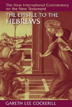 The Epistle to the Hebrews (Hardcover)