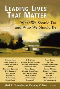 Leading Lives That Matter: What We Should Do And Who We Should Be (Paperback)