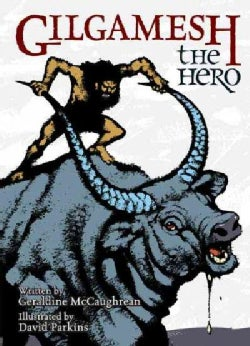 Gilgamesh the Hero (Hardcover)