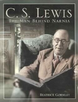 C. S. Lewis: The Man Behind Narnia (Paperback)