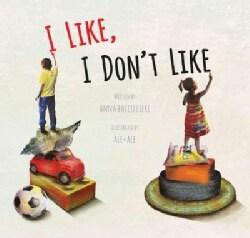 I Like, I Don't Like (Hardcover)