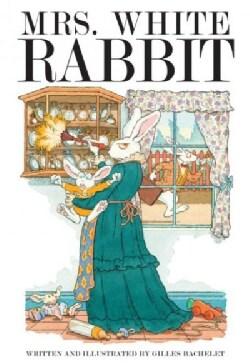 Mrs. White Rabbit (Hardcover)