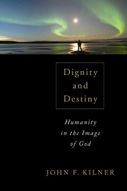 Dignity and Destiny: Humanity in the Image of God (Paperback)