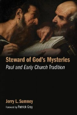 Steward of God's Mysteries: Paul and Early Church Tradition (Paperback)