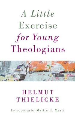 A Little Exercise for Young Theologians (Paperback)