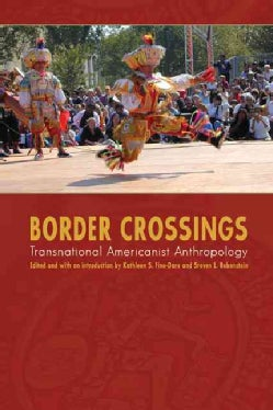 Border Crossings: Transnational Americanist Anthropology (Paperback)