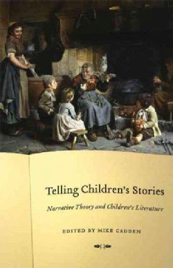 Telling Children's Stories: Narrative Theory and Children's Literature (Paperback)