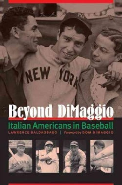 Beyond DiMaggio: Italian Americans in Baseball (Hardcover)