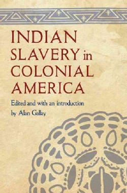 Indian Slavery in Colonial America (Hardcover)