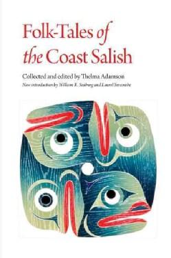 Folk-Tales of the Coast Salish (Paperback)