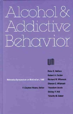 Alcohol and Addictive Behavior (Hardcover)