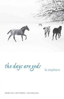 The Days Are Gods (Paperback)