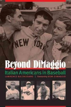 Beyond DiMaggio: Italian Americans in Baseball (Paperback)