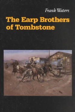 The Earp Brothers of Tombstone (Paperback)