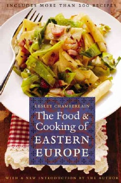 The Food And Cooking of Eastern Europe (Paperback)