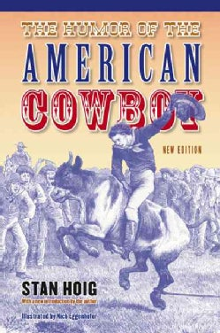 The Humor of the American Cowboy (Paperback)