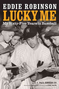 Lucky Me: My Sixty-Five Years in Baseball (Paperback)