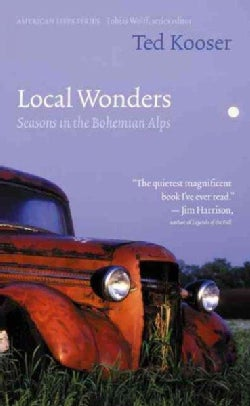 Local Wonders: Seasons in the Bohemian Alps (Paperback)