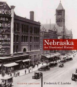 Nebraska: An Illustrated History (Paperback)