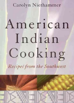 American Indian Cooking: Recipes from the Southwest (Paperback)
